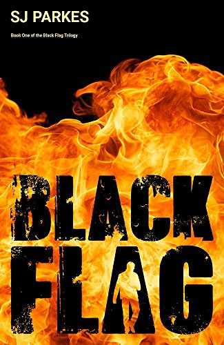 Black Flag: Book One of The Black Flag Trilogy by [Parkes, SJ]