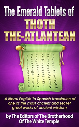 The Emerald Tablets Of Thoth The Atlantean: A literal English to Spanish translation