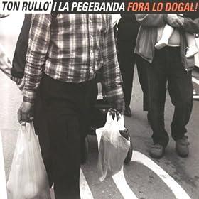 com: Moro errant [Explicit]: Ton Rullo' i La Pegebanda: MP3 Downloads