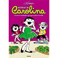 Histórias da Carolina - A menina sonhadora que quer mudar o mundo