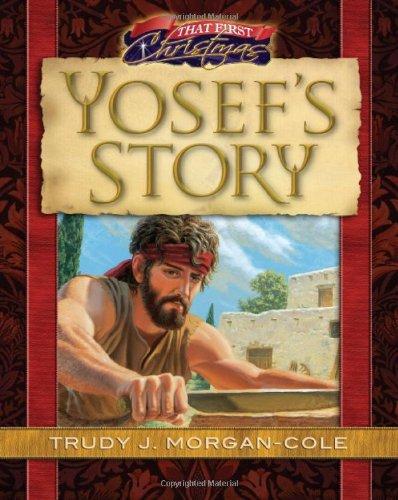 That First Christmas: Yosef's Story (Christmas Treasury)