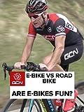 E-Bike Vs Road Bike - Are E-Bikes Fun?