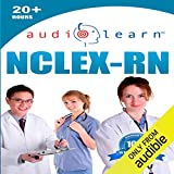 NCLEX-RN AudioLearn: Complete Audio Review for the NCLEX-RN (Nursing Test Prep Series)