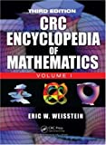 The CRC Encyclopedia of Mathematics, Third Edition - 3 Volume Set, Weisstein, Eric W., 1420072218