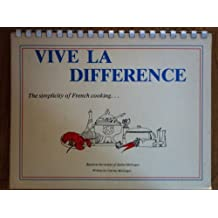 Vive La Difference: The Simplicity of French Cooking