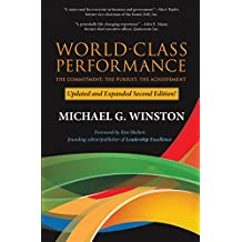 World-Class Performance: The Commitment; The Pursuit; The Achievement