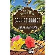 Cardiac Arrest (The Ladies Smythe & Westin)