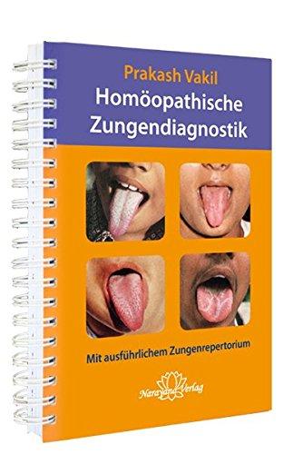 Homöopathische Zungendiagnostik: Mit ausführlichem Zungenrepertorium