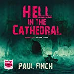 Hell in the Cathedral | Paul Finch
