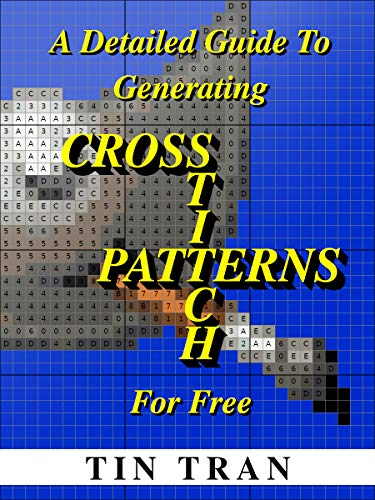 A Detailed Guide To Generating Cross-Stitch Patterns For Free ()