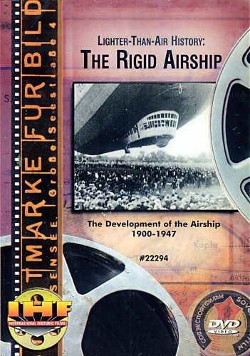 Lighter-than-air History: The Rigid Airship