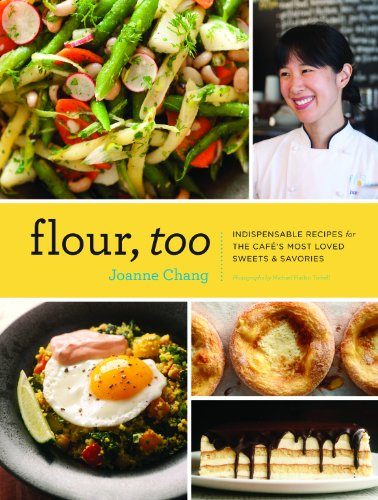 Flour, Too: Indispensable Recipes for the Cafe's Most Loved Sweets & Savories]()
