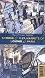 img - for Antique and Flea Markets of London and Paris book / textbook / text book