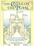 The Castle of the Pearl, Christopher Biffle, 0064640574