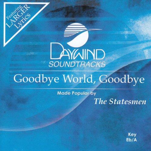 Read Online Goodbye World Goodbye [Accompaniment/Performance Track] pdf epub