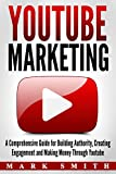 YouTube Marketing: A Comprehensive Guide for Building...