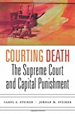 img - for Courting Death: The Supreme Court and Capital Punishment book / textbook / text book