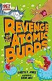 Revenge of the Atomic Burps (Pet Defenders)