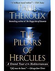 The Pillars of Hercules: A Grand Tour of the Mediterranean