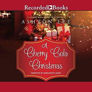A Cherry Cola Christmas Audiobook