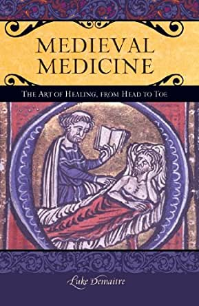a history of medicine in the middle ages Definition of medicine(s) reasons for studying history of medicine chronology  or typology [paleo/ancient/greek/roman/islam-arabic/medieval latin/european .
