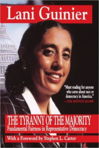 lani guinier tyranny of the majority essay