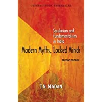 Modern Myths, Locked Minds: Secularism & Fundamentalism in India