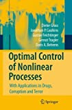 img - for Optimal Control of Nonlinear Processes: With Applications in Drugs, Corruption, and Terror by Dieter Grass (2008-09-17) book / textbook / text book