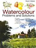 Watercolour Problems and Solutions, Trudy Friend, 0715314572