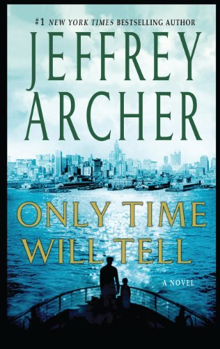 Read Online [ ONLY TIME WILL TELL (CLIFTON CHRONICLES #01) - LARGE PRINT ] By Archer, Jeffery ( Author) 2012 [ Paperback ] PDF