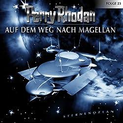 Auf dem Weg nach Magellan (Perry Rhodan Sternenozean 23)