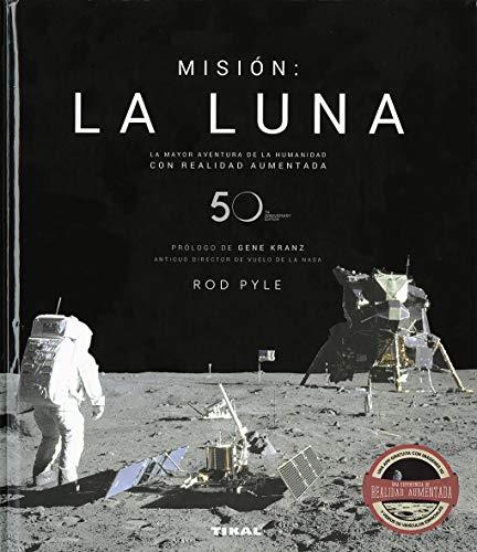 Misión: la luna por Rod Pyle,prólogo de Kranz, Gene