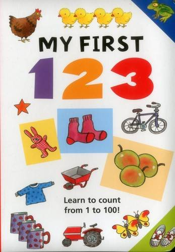 My First 123: Learn To Count From 1 To 100!