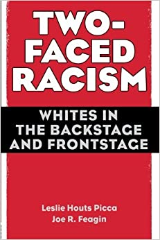 two-faced-racism-whites-in-the-backstage-and-frontstage