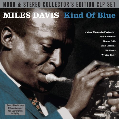 Kind Of Blue Mono / Stereo - Miles Davis