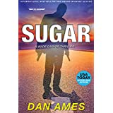 SUGAR: A Wade Carver Thriller (Florida Mystery Series) (Volume 2) (The Wade Carver Thrillers)