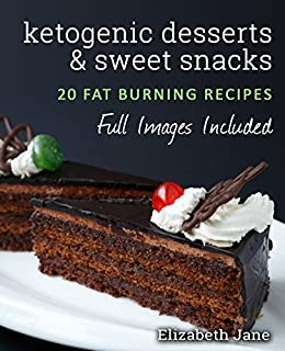 Ketogenic Desserts Sweet Snacks Chocolate ebook product image