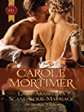 Lady Arabella's Scandalous Marriage (The Notorious St Claires)