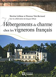 Hébergements de charme chez les vignerons français