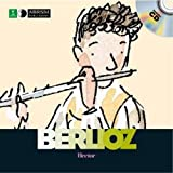 img - for Hector Berlioz (First Discovery in Music (Abrsm)) book / textbook / text book