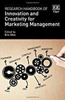 Research Handbook of Innovation and Creativity for Marketing Management Front Cover