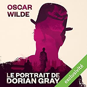 Le Portrait de Dorian Gray Audiobook