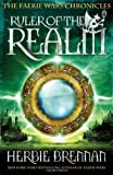 Ruler of the Realm (Faerie Wars Chronicles)