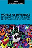 Worlds of Difference, Peter Pericles Trifonas, 1594513880