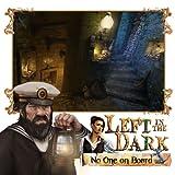 Left in the Dark: No one Onboard