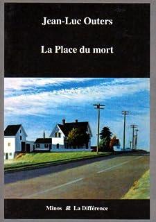 La place du mort  : roman