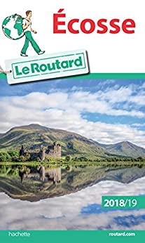 Guide du Routard Ecosse 2018/2019 (French Edition) by [Collectif]