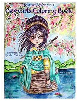 Heather Valentin S City Girls Coloring Book Geishas Belly Dancers