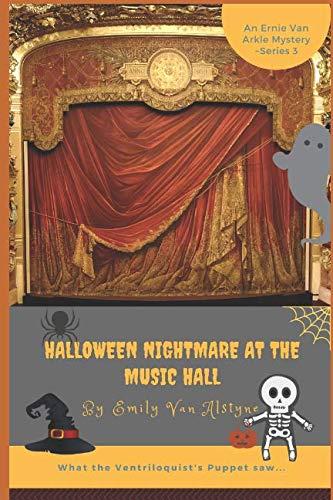 Halloween Nightmare at the Music Hall (Ernie Van Arkel, Toronto Newsboy Mysteries) -