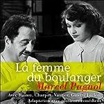 La femme du boulanger | Marcel Pagnol